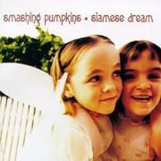 Smashing Pumpkins - Siamese Dream /  Cd 1