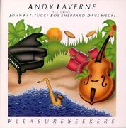 Andy Laverne - Pleasure Seekers Feat. John Patitucci/Bob Sheppard/Dave Weckl /  Cd 1