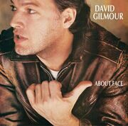 David Gilmour (Ex-Pink Floyd) - About Face /  Cd 1