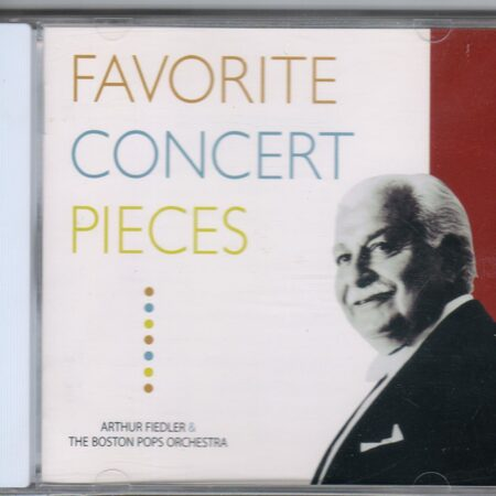 Arthur Fiedler & Boston Pop Orchestra - Favorite Concert Pieses  /  Cd 1