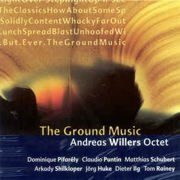 Andreas Willers Octet - The Ground Music /  Cd 1