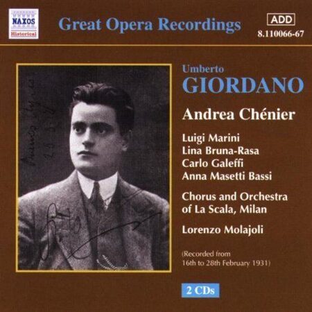 Giordano - Andrea Chenier (La Scala) (1928-1931) -   /  Cd 2  Naxos Germany