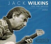 Jack Wilkins / Phil Woods / Akira Tana / Albert Dailey …… - Jamba /  Cd 1