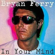 Brian Ferry (Ex-Roxy Music) - In Your Mind /  Cd 1