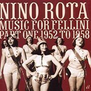 Nino Rota - Music For Fellini Part One 1952-1958  /  Cd 1  El Import