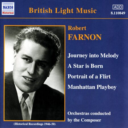 Farnon - Journey Into Melody (Farnon) (1946-1950)  -   /  Cd 1  Naxos Import