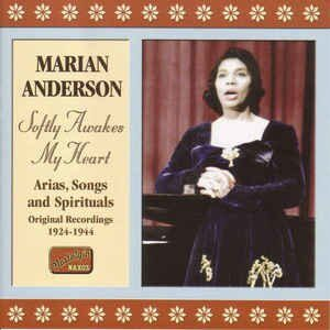 Marian Anderson - Softly Awakes My Heart (1924-1944) (Nostalgia)   /  Cd 1  Naxos Import