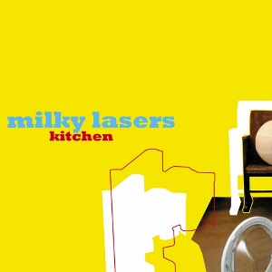Milky Lasers - Kitchen  /  Cd 1 2006 Phazz-A-Delic Import