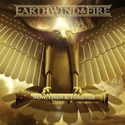Earth Wind Fire - Now, Then & Forever  /  Cd 1 2013 All Ways Gone Import