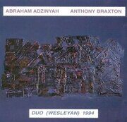 Abraham Adzinyan Anthony Braxton - Duo Wesleyan 1994  /  Cd 2 1995 Leorecords Uk