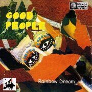 Good People - Rainbow Dream (World Music) (Cd 1)  /  Cd 1  Naxos Import