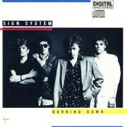 Sign System - Burning Down  /  Cd 1 1985 Rare80  Russia