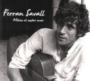 Ferran Savall Ensemble - Mireu El Nostre Mar - World Music And Contemporary Style  /  Cd 1  Alia Vox Import