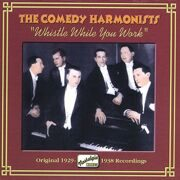 Comedy Harmonists - Whistle While You Work (1929-1938) (Nostalgia) (Cd 1) -   /  Cd 1  Naxos Import
