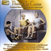 Original Film Music Themes - Things To Come (1936-1947) (Nostalgia) (Cd 1) -   /  Cd 1  Naxos Import