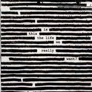 Roger Waters  - Is This The Life We Really Want?*Бронь!!  /  Cd 1 02.06.2017 Sony Eu