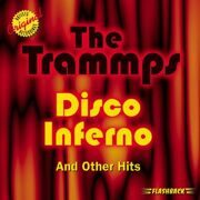 Trammps - Disco Inferno & Another Hits  /  Cd 1 1998 Flashback Import