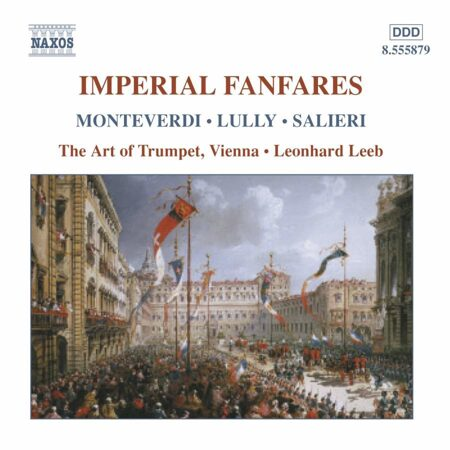 Imperial Fanfares  -   /  Cd 1  Naxos Import