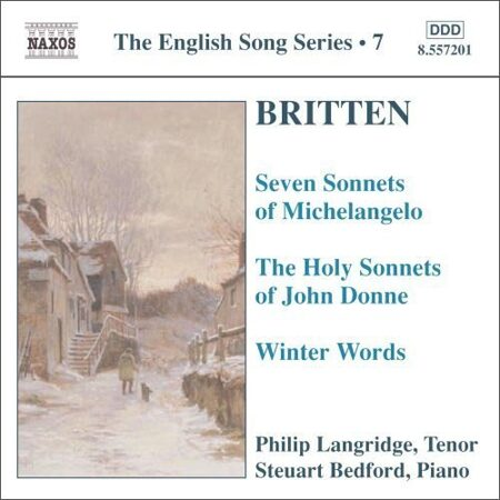 Britten-7 Sonnets Of Michelangelo/Holy Sonnets Of J. Donne/Winter Words -   /  Cd 1  Naxos Import