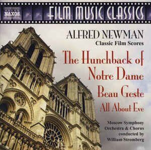 Newman - Hunchback Of Notre Dame (The) / Beau Geste / All About Eve  -   /  Cd 1  Naxos Import