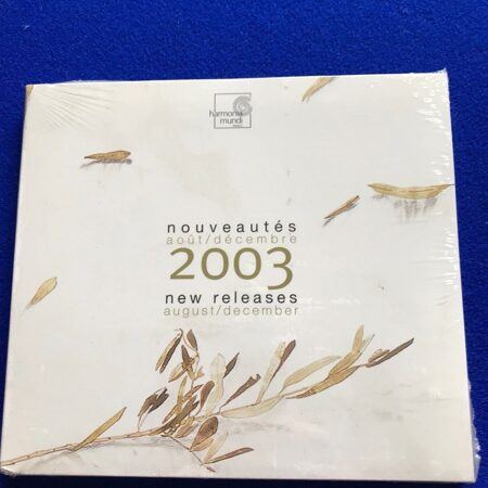 V/A New Release August December 2003 Harmonia Mundi France -   /  Cd 1 2003 Hmf Austria