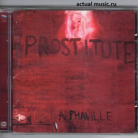 Alphaville - Prostitute  /  Cd 1 1994 ЌЁЄЁвЁ­ Russia