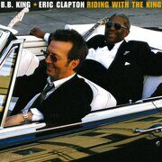 Eric Clapton / B.B. King, - Riding With The King   /  Lp 2 09.06.2000 Wm Германия