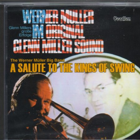 Werner Muller And His Orchestra - ..Kings Of Swing & Original Glen Miller Sound  /  Cd 1 2008 Vocalion Austria