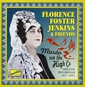 Florence Foster Jenkins - Murder On The High Cs (1937-1951) (Nostalgia) (Cd 1)  /  Cd 1  Naxos Import