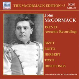 Mccormack, John - Mccormack Edtion, Vol. 3 - The Acoustic Recordings (1912-1913) -   /  Cd 1  Naxos Import