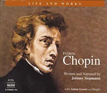 Chopin (Siepmann) (Educational) - Life And Works -   /  Cd 4  Naxos Germany