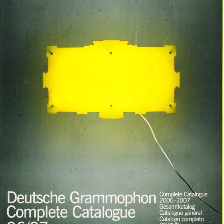 Catalogue - Deutsche Grammophon 2006 - 2007 -   /  T 1  Dg Germany