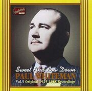 Paul Whiteman - Sweet And Low Down 1925-1928 -   /  Cd 1  Naxos Germany