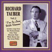 Richard Tauber - I'M In Love With Vienna (1926-1941) (Nostalgia) (Cd 1) (Cd 1)  /  Cd 1  Naxos Import