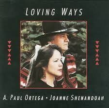 Joanne Shenandoan / A. Paul Ortega - Loving Ways  /  Cd 1 1991 Canyon Usa
